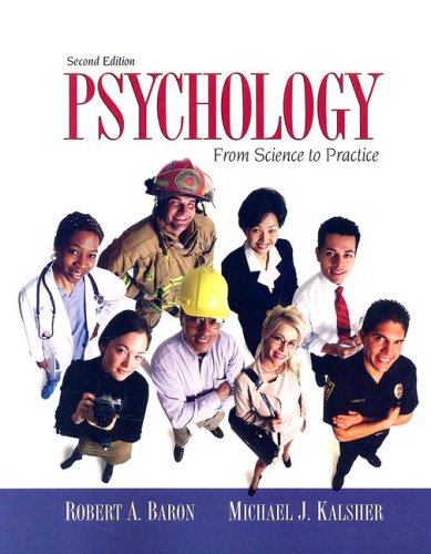 9780205516186: Psychology: From Science to Practice (2nd Edition)