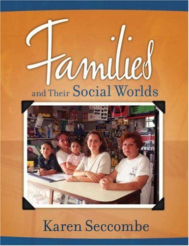 9780205516452: Families and Their Social Worlds