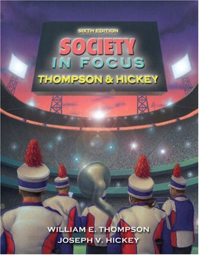 9780205516896: Society in Focus: An Introduction to Sociology (6th Edition)