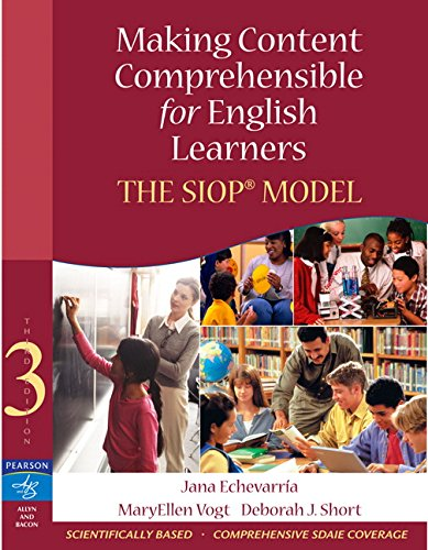 Making Content Comprehensible for English Learners: The: Jana Echevarria, MaryEllen