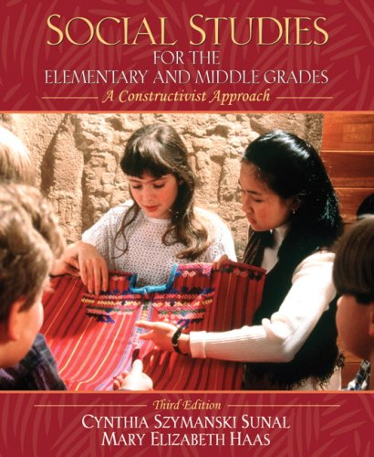 9780205518876: Social Studies for the Elementary and Middle Grades: A Constructivist Approach (3rd Edition)