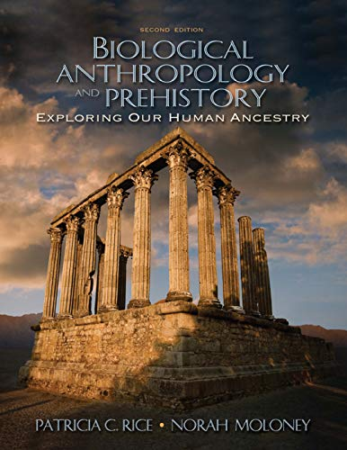 9780205519262: Biological Anthropology and Prehistory: Exploring Our Human Ancestry