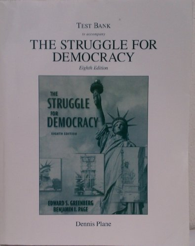 9780205519590: Test Bank to Accompany The Struggle for Democracy - Eighth Edition