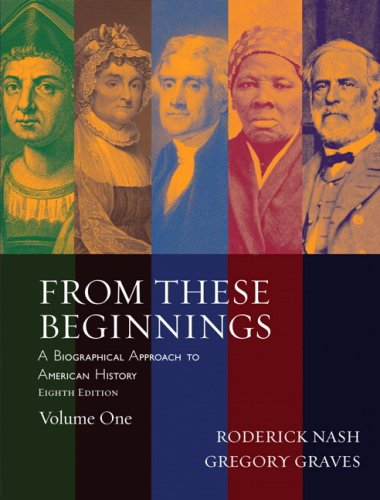 9780205519712: From These Beginnings, Volume 1 (8th Edition)