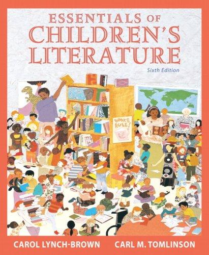 9780205520329: Essentials of Children's Literature (6th Edition)