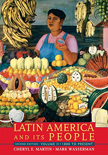 9780205520503: Latin America and Its People, Volume 2 (1800 to Present) (2nd Edition)