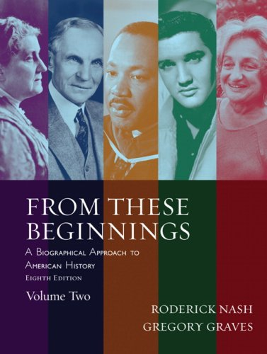 9780205520725: From These Beginnings, Volume 2 (8th Edition)
