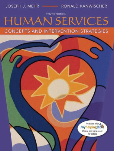9780205520985: Human Services: Concepts and Intervention Strategies (10th Edition)