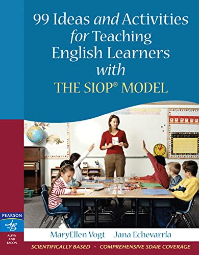 9780205521067: 99 Ideas and Activities for Teaching English Learners with the SIOP Model