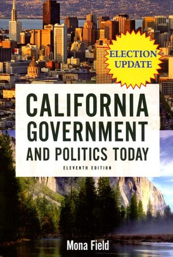 9780205521159: California Government and Politics Today, 2006-2007 Election Update (11th Edition)