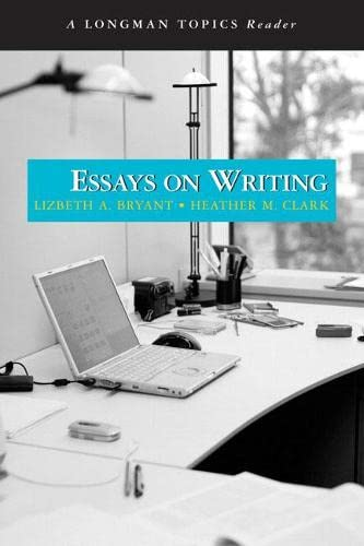 9780205521449: Essays on Writing (A Longman Topics Reader)