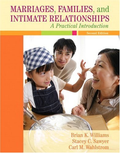 9780205521456: Marriages, Families, and Intimate Relationships: A Practical Introduction (2nd Edition)