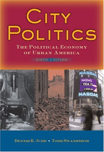 9780205522163: City Politics: The Political Economy of Urban America (6th Edition)