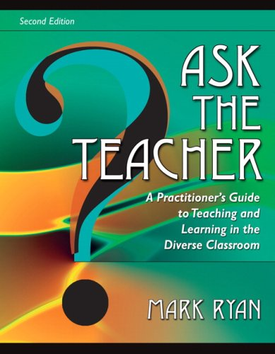 9780205522194: Ask The Teacher: A Practitioner's Guide to Teaching and Learning in the Diverse Classroom (2nd Edition)
