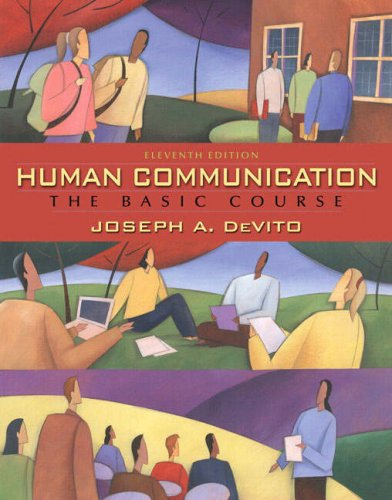 Human Communication: The Basic Course: 11th Edition: DeVito, Joseph A.