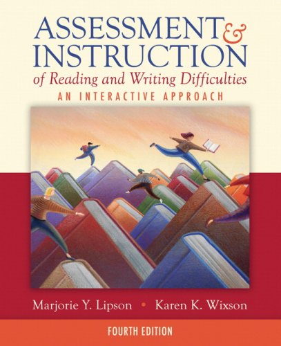 9780205523412: Assessment & Instruction of Reading and Writing Difficulties: An Interactive Approach (4th Edition)