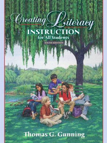 9780205523665: Creating Literacy Instruction for All Students (6th Edition)
