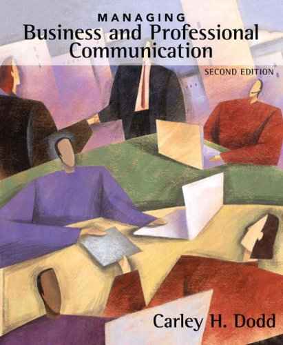 9780205524860: Managing Business and Professional Communication (2nd Edition)