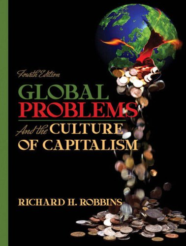 9780205524877: Global Problems and the Culture of Capitalism (4th Edition)