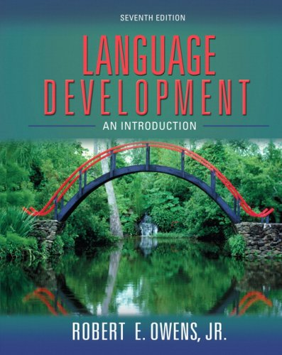 9780205525560: Language Development: An Introduction (7th Edition)