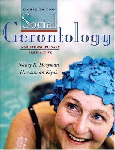 9780205525614: Social Gerontology: A Multidisciplinary Perspective (8th Edition)