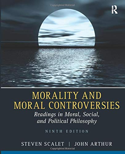 9780205526215: Morality and Moral Controversies: Readings in Moral, Social and Political Philosophy