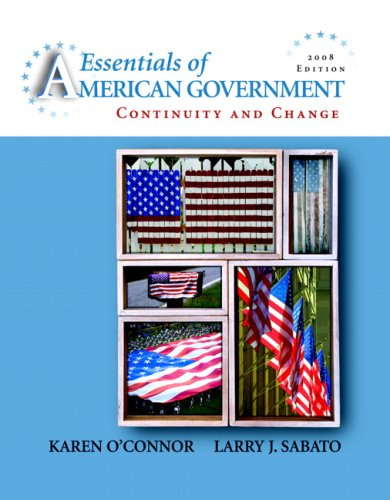 9780205526833: Essentials of American Government: Continuity and Change, 2008 Edition (8th Edition)