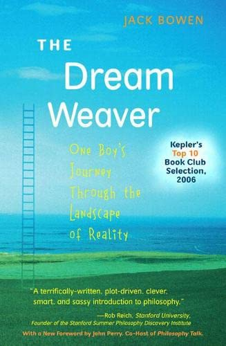 9780205528868: The Dream Weaver: One Boy's Journey Through the Landscape of Reality (Anniversary Edition) (2nd Edition)