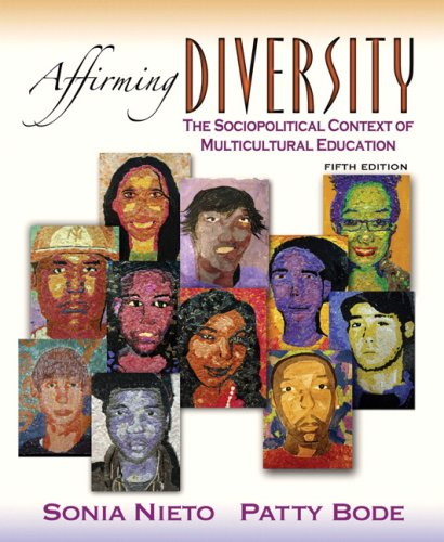 9780205529827: Affirming Diversity: The Sociopolitical Context of Multicultural Education (5th Edition)