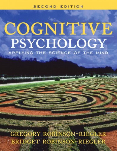 9780205531394: Cognitive Psychology: Applying the Science of the Mind