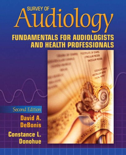 9780205531950: Survey of Audiology: Fundamentals for Audiologists and Health Professionals (2nd Edition)
