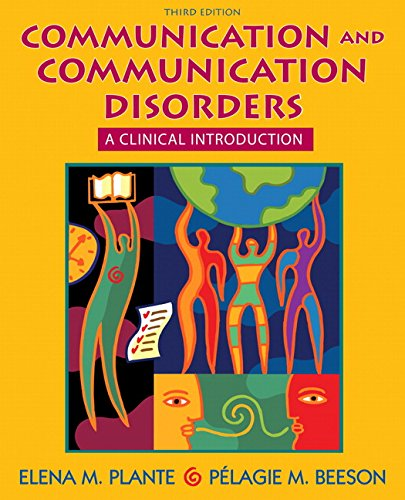 Communication and Communication Disorders: A Clinical Introduction: Plante, Elena M.;