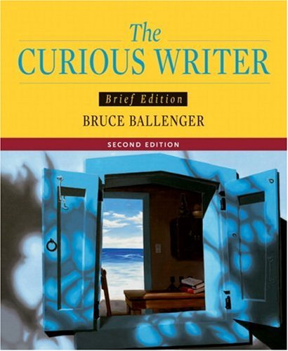 9780205532131: Curious Writer, The, Brief Edition (2nd Edition)