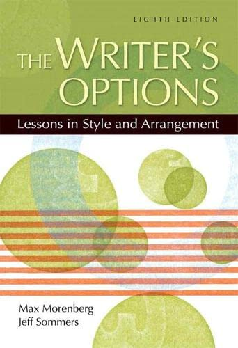 9780205533169: The Writer's Options: Lessons in Style and Arrangement (8th Edition)