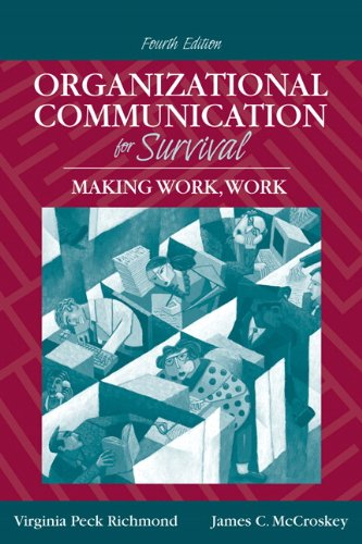 9780205535057: Organizational Communication for Survival: Making Work, Work (4th Edition)