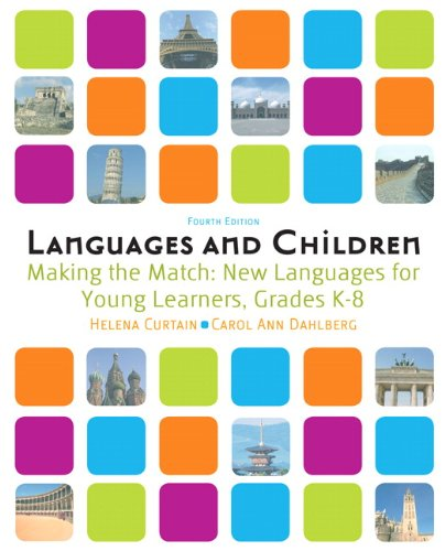 9780205535484: Languages and Children:Making the Match, New Languages for Young Learners, Grades K-8: Language Instruction for an Early Start, Grades K-8