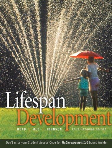 Lifespan Development, Third Canadian Edition: Denise Boyd, Helen