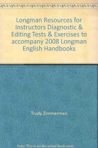 9780205536429: Longman Resources for Instructors Diagnostic & Editing Tests & Exercises to accompany 2008 Longman English Handbooks
