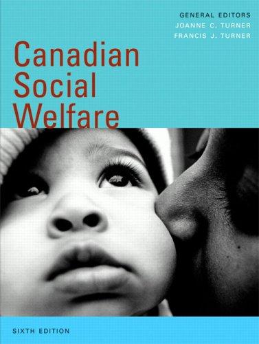 9780205536658: Canadian Social Welfare, Sixth Edition (6th Edition)