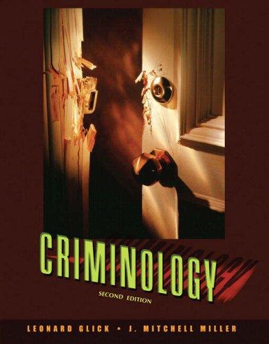 Criminology (2nd Edition): Glick, Leonard; Miller,