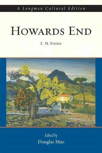 Howards End, A Longman Cultural Edition (Longman: E. M. Forster,