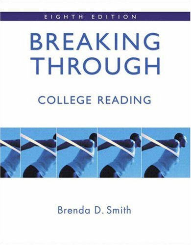9780205538232: Breaking Through: College Reading (with MyReadingLab) (8th Edition) (Smith Developmental Reading)