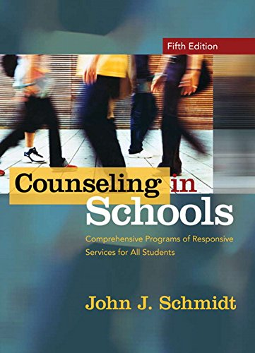 9780205540402: Counseling in Schools: Comprehensive Programs of Responsive Services for All Students (5th Edition)
