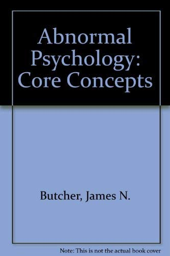 9780205542017: Abnormal Psychology: Core Concepts, Books a la Carte Plus MyPsychLab CourseCompass