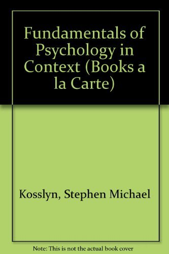 9780205542253: Fundamentals of Psychology in Context, Books a la Carte Plus MyPsychLab CourseCompass (3rd Edition)