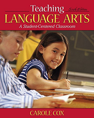 9780205542604: Teaching Language Arts: A Student-Centered Classroom (6th Edition)