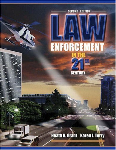 9780205542970: Law Enforcement in the 21st Century (2nd Edition)