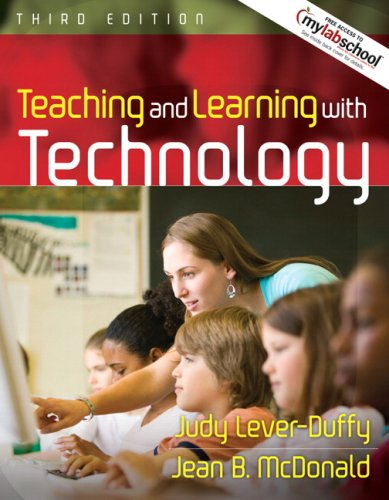 9780205543250: Teaching and Learning with Technology (with MyLabSchool) (3rd Edition)