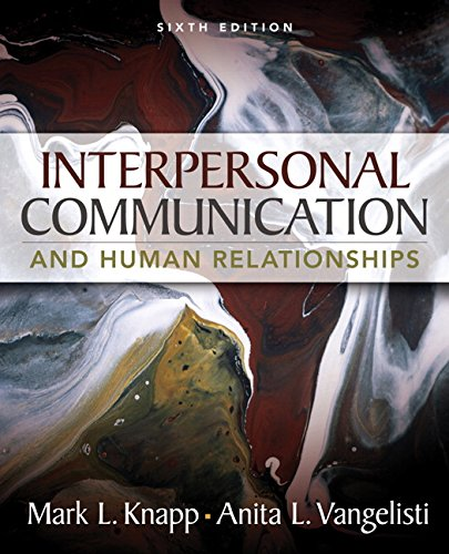9780205543724: Interpersonal Communication and Human Relationships (6th Edition)