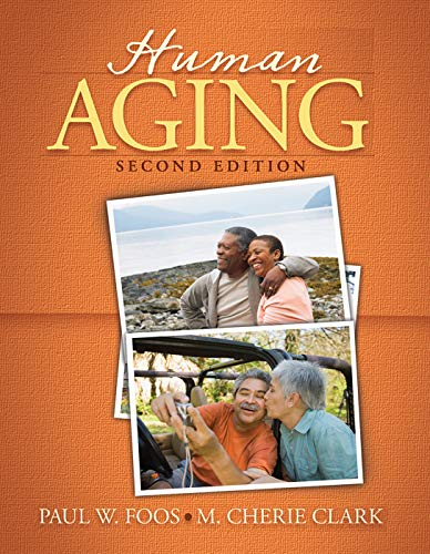 Human Aging, 2Nd Edition